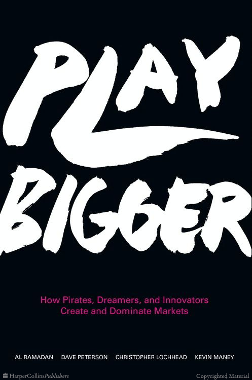 Eight Great Books: Play Bigger