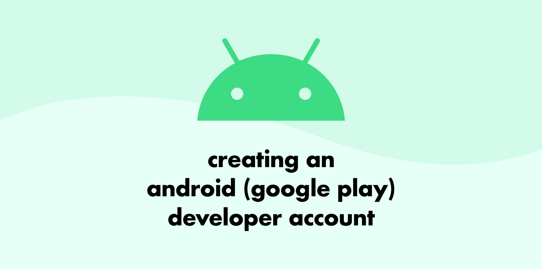 header image creating an android developer account
