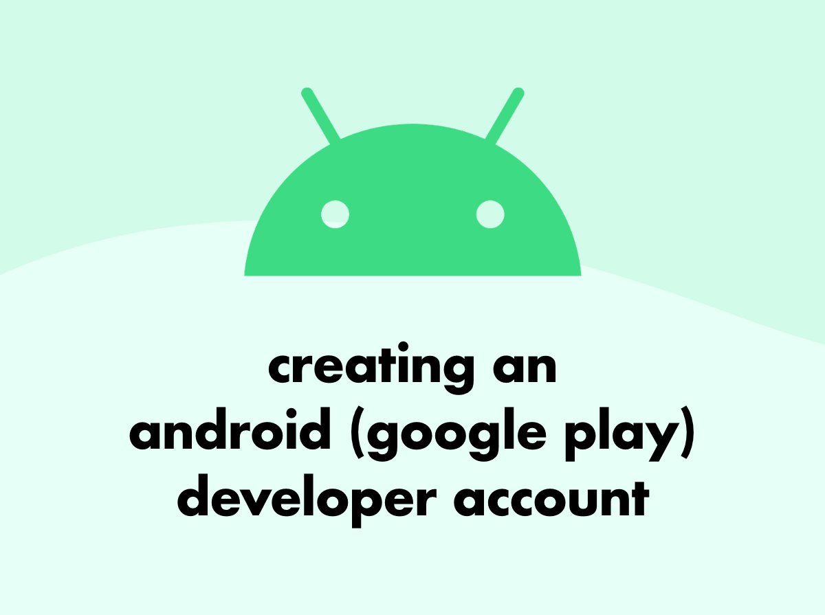 creating an android developer account