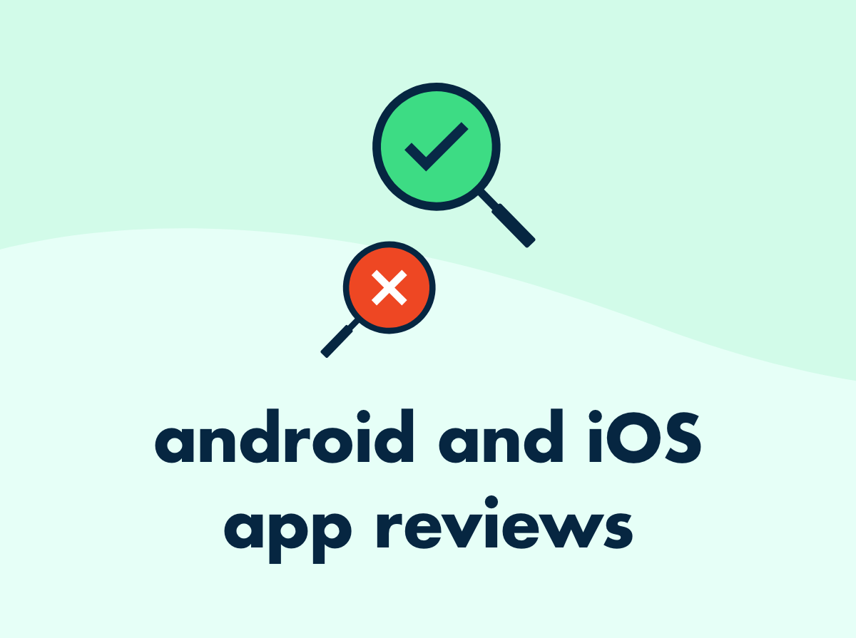 android and iOS app reviews
