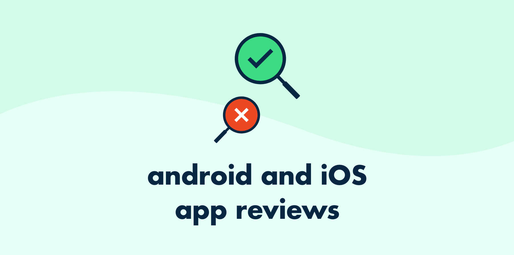 android and ios app reviews header image