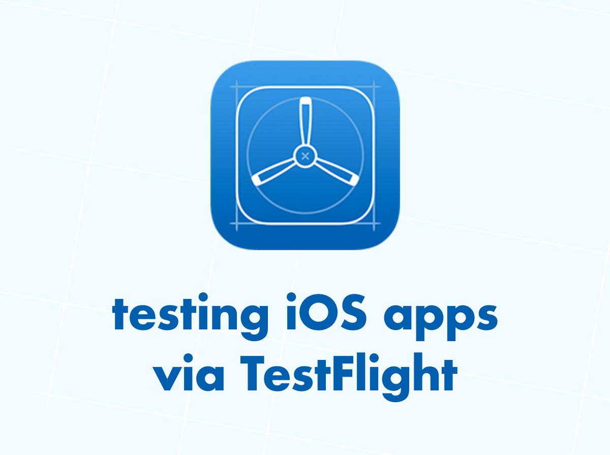 testing ios apps via testflight